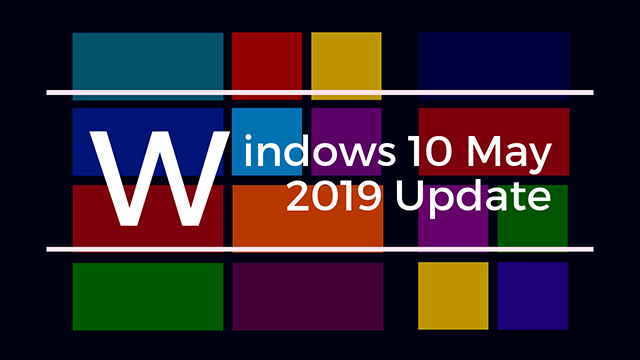 Release Preview RingでWindows 10 May 2019 Update(19H1)を先取り!